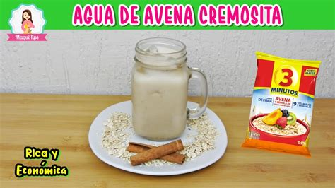 Agua de Avena CREMOSITA RICA Y ECONOMICA  Como hacer agua ...