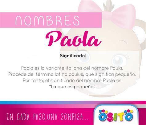 Ahora es el turno del nombre  Paola ,...   OSITO Calzado ...