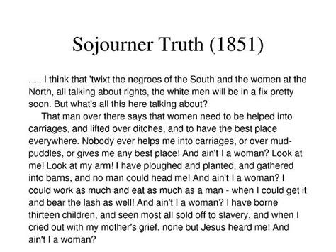 Ain t I A Woman?? | Sojourner truth, Truth, Feminine mystique
