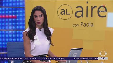 Al Aire, con Paola Rojas: Programa del 3 de octubre del ...