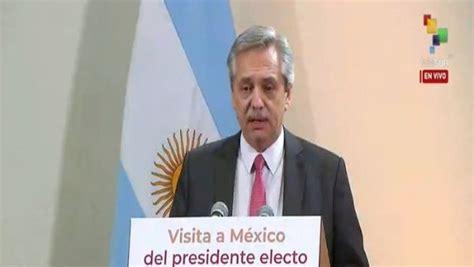 Alberto Fernández: Argentina y México profundizarán lazos ...