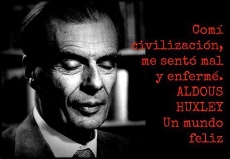 Aldous Huxley. Un mundo feliz | Un mundo feliz, Novelas y ...