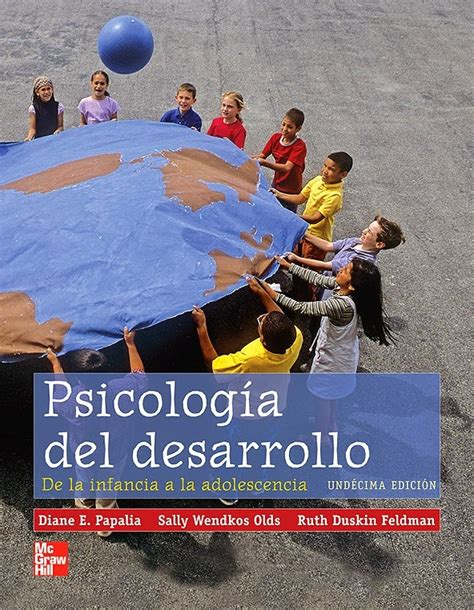 Alejandriabook: Psicología del desarrollo Papalia 11a Ed