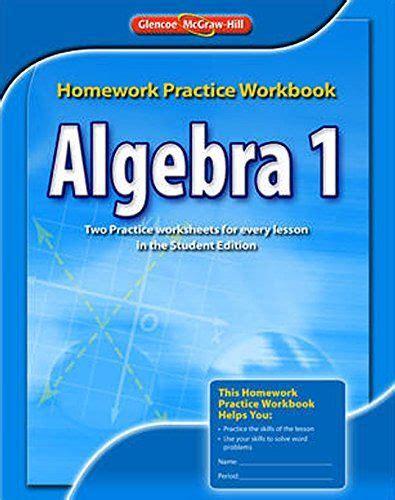 Algebra 1, Homework Practice Workbook  MERRILL ALGEBRA 2 ...