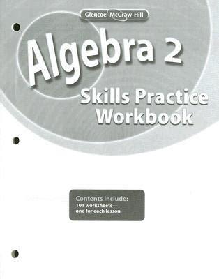 Algebra 2 Skills Practice Workbook : McGraw Hill/Glencoe ...