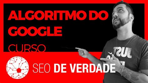Algoritmo do Google e Tipologías do SEO   Curso SEO #09 ...