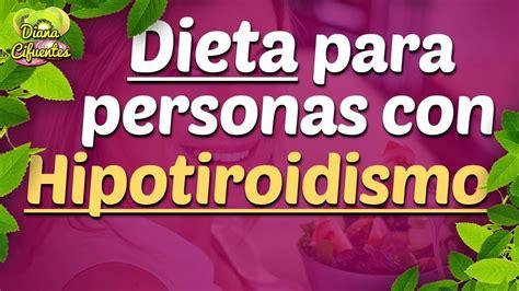 Alimentos Para Hipotiroidismo: Dieta Para Personas Con ...