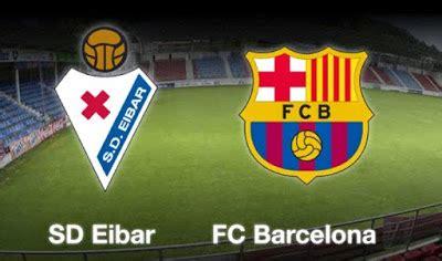 Alineación y previa Eibar Barcelona. Jornada 28   Liga ...