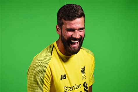 Alisson Ramses Becker, Welcome to Liverpool Football Club ...