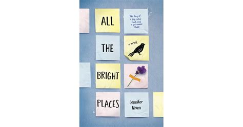 All the Bright Places by Jennifer Niven | Books That Are ...