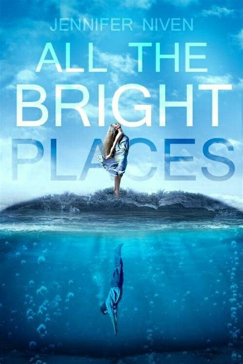 All the Bright Places by Jennifer Niven | Películas ...