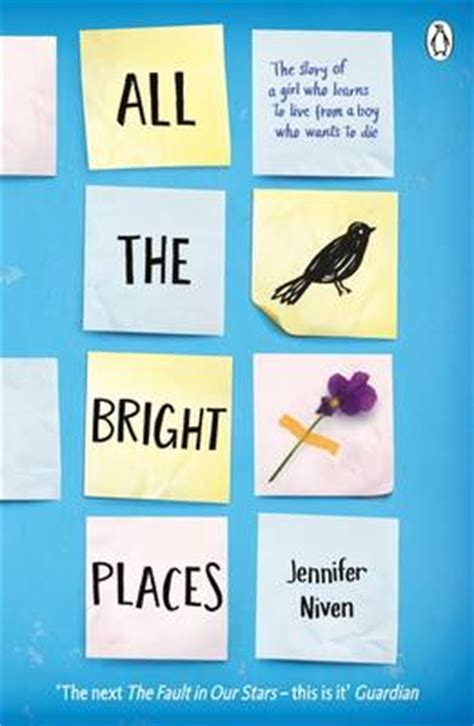All the Bright Places by Jennifer Niven | Waterstones