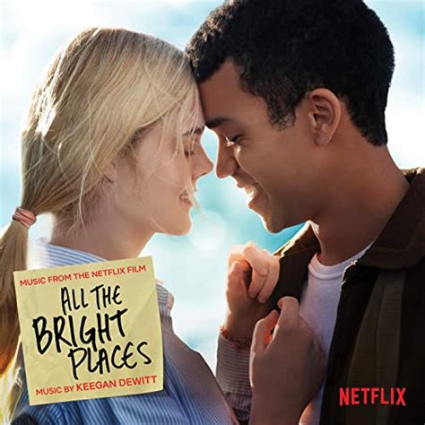 All The Bright Places  Music from the Netflix Film  by ...