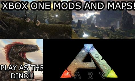 ALL THE MODS/MAPS COMING TO THE XBOX ONE!   ARK: SURVIVAL ...