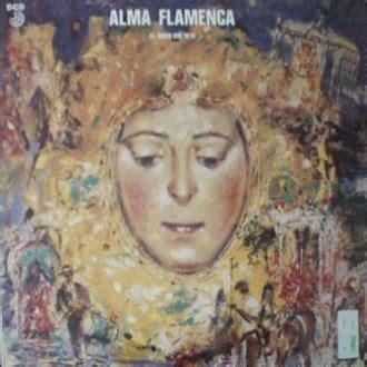 Alma Flamenca   El rocio que yo vi 1991