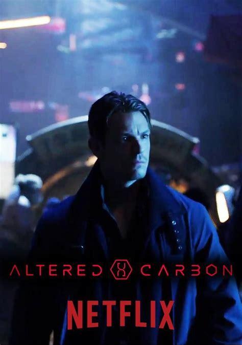 Altered Carbon | carbón alterado | Series y peliculas ...