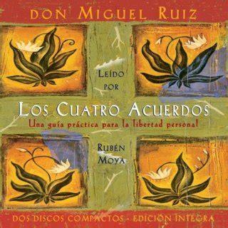 Alternativas saludables: LOS CUATRO ACUERDOS   DON MIGUEL RUIZ
