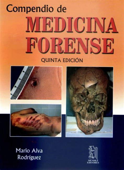 Alva. Compendio de medicina forense