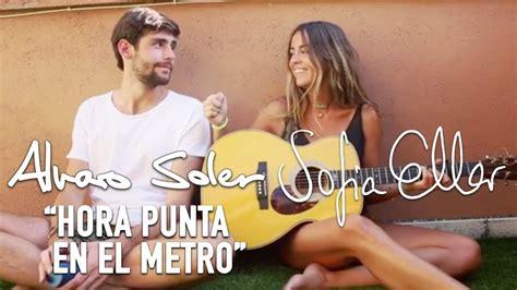 ÁLVARO SOLER y SOFIA ELLAR    HORA PUNTA EN EL METRO ...