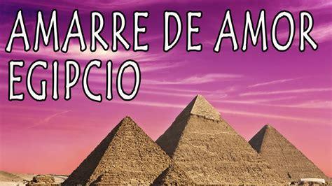Amarre de Amor Egipcio   Funciona desde hace milenios ...