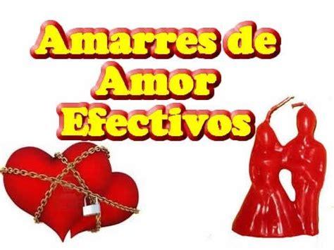 Amarres de Amor 2017   YouTube