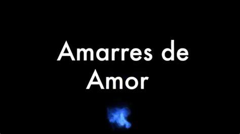 Amarres de Amor Efectivos Caseros   YouTube