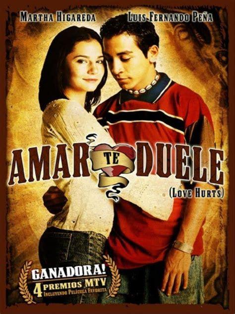 Amarte duele  Película Completa  Mexicana    PELICULAS ...
