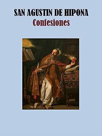 Amazon.com: CONFESIONES  Spanish Edition  eBook: SAN ...
