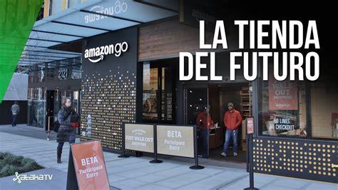 Amazon Go: así quiere Amazon que sean las TIENDAS DEL ...
