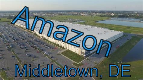 Amazon s warehouse in Middletown, DE from above   YouTube