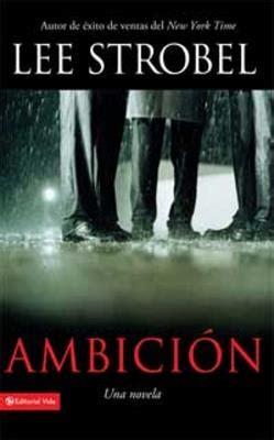 Ambicion/Una Novela  9780829757408 : CLC Colombia