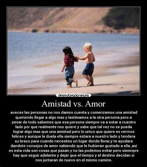 Amistad vs. Amor | Desmotivaciones