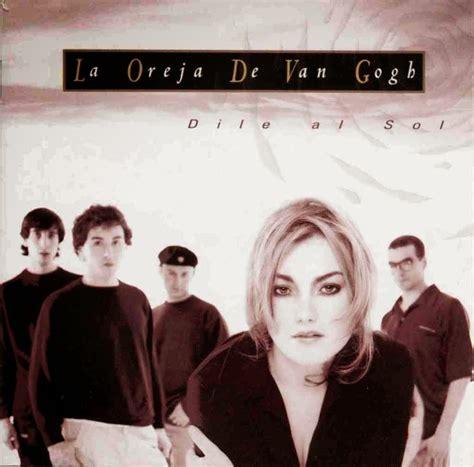 Amo a La oreja de Van gogh: Significado de las canciones ...