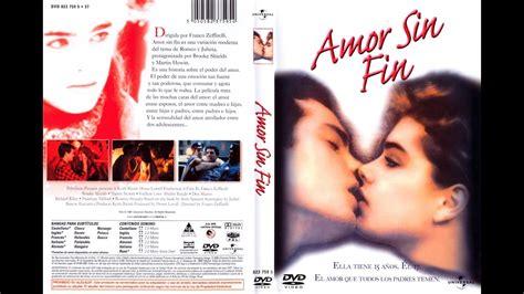 Amor Sin Fin 1981 Película Completa en Español Latino ...