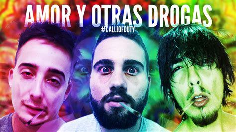 AMOR Y OTRAS DROGAS | #CalleOfDuty   YouTube