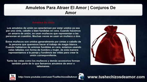 Amuletos Para Atraer El Amor | Conjuros De Amor   YouTube