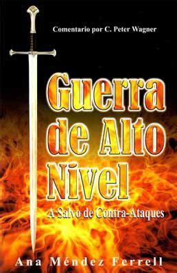 Ana Mendez Ferrel   Guerra De Alto Nivel   Libros ...