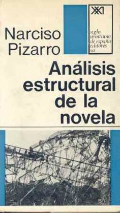 Análisis estructural de la novela   Siglo XXI Editores