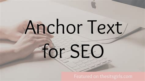 Anchor Text for SEO   The SITS Girls