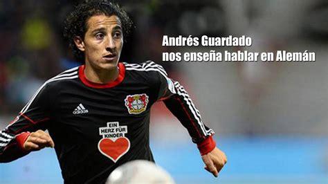 Andrés Guardado nos enseña hablar en alemán   YouTube