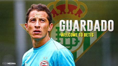 Andres Guardado Welcome to Betis | HD   YouTube