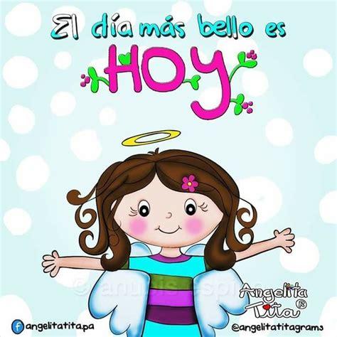 Angelita Tita | Saludos d buenos dias, Saludos de buenos ...