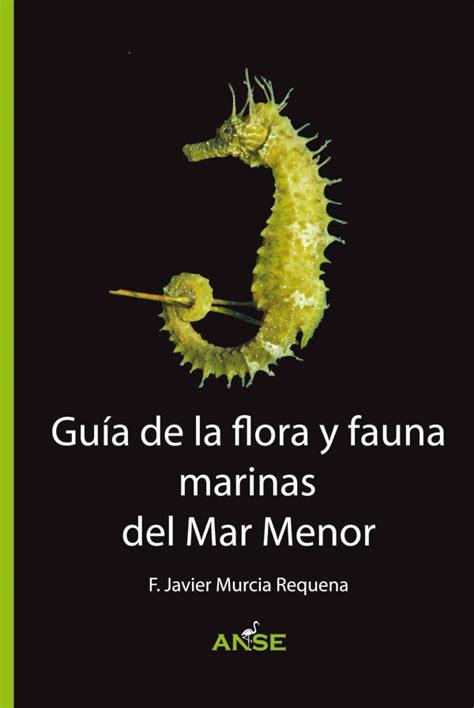 ANSE edita la primera guía de la flora y fauna marinas del ...