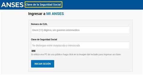 ANSES: ¿Cómo crear la clave de la seguridad social?   El ...