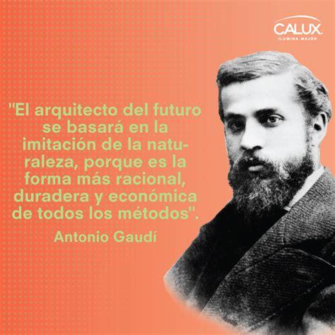 Antonio Gaudí fue un arquitecto español, máximo ...