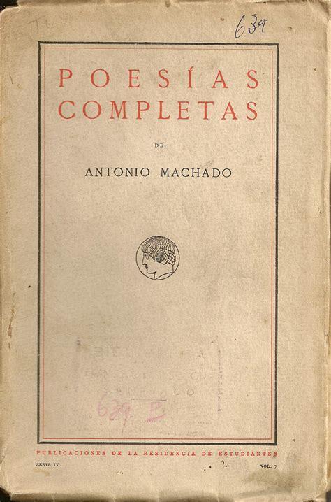 ANTONIO MACHADO. Campos de Castilla, CXXVII «Otro viaje ...