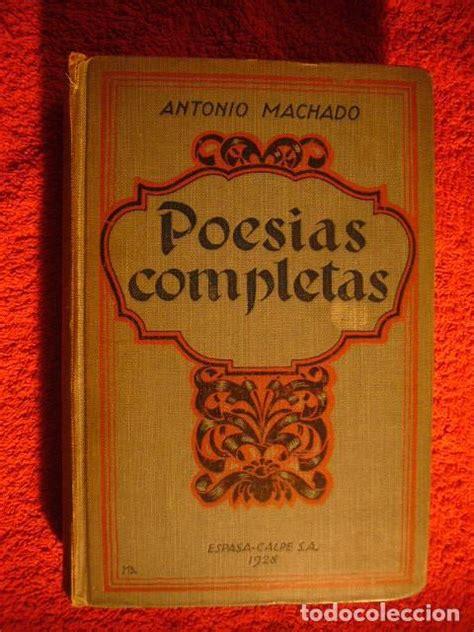 Antonio machado:   poesias completas  1899 1925   Vendido ...