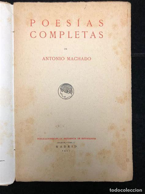 Antonio machado. poesías completas. 1917. prime   Vendido ...