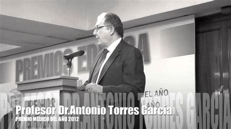 ANTONIO TORRES MÉDICO DEL AÑO 2012   YouTube