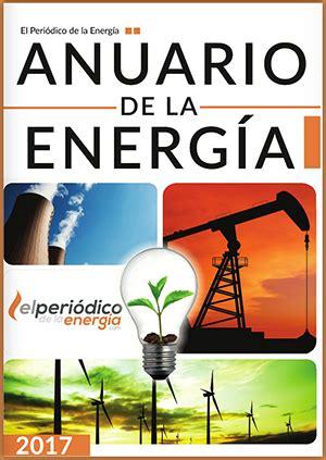 Anuarios de la energía – El Periodico de la Energía | El ...